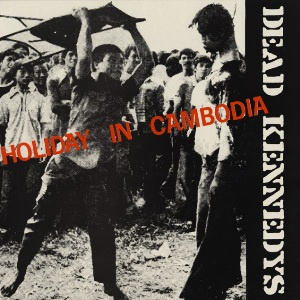 Dead_Kennedys_-_Holiday_in_Cambodia_cover