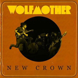 wolfmother new crown art 600
